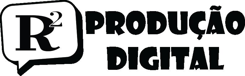 R2 Produção Digital